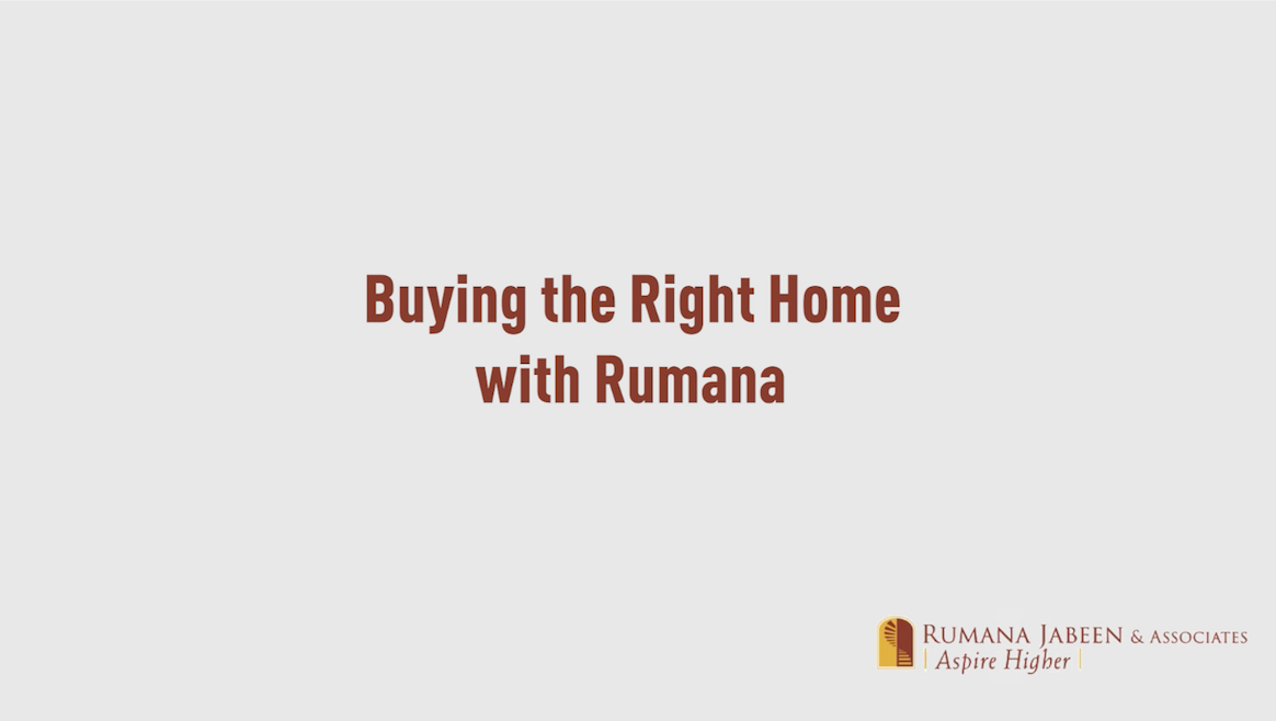 Buying the Right Home with Rumana